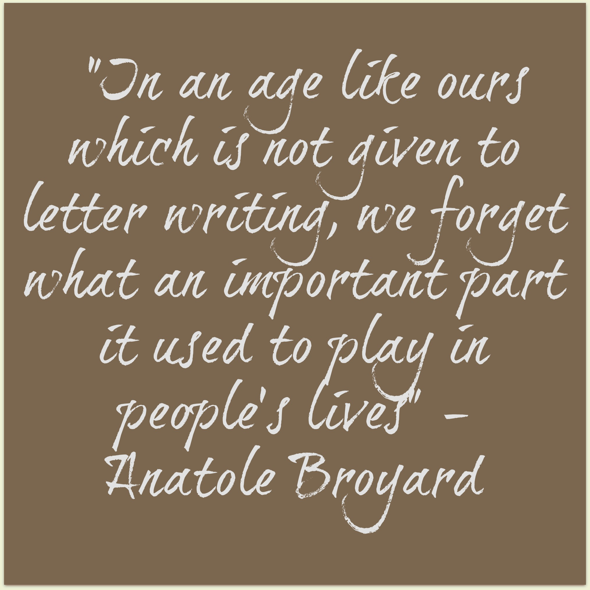 Quotes: The Handwritten Letter Appreciation Society